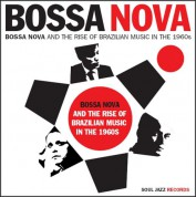 Çeşitli Sanatçılar: Bossa Nova & The Rise Of Brazilian Music In The 1960s Vol.1 - Plak