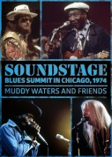 Muddy Waters: Soundstage: Blues Summit Chicago 1974 - DVD