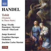 Joachim Carlos Martini: Handel: Tobit - CD