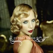 Sertab Erener: Ey Şüh-i Sertab - CD