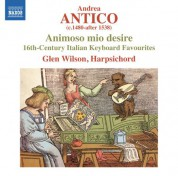 Glen Wilson: Antico: Animoso mio desire - CD