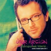 Uğur Arslan: Kavuşursak Biteriz - CD