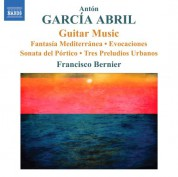 Francisco Bernier: Garcia Abril: Guitar Music - CD