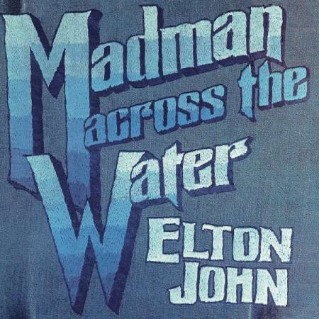 Elton John: Madman Across The Water (Remastered) - Plak