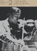 Yehudi Menuhin: The Bruno Monsaingeon Edition, Vol. 2 - Yehudi Menuhin - DVD