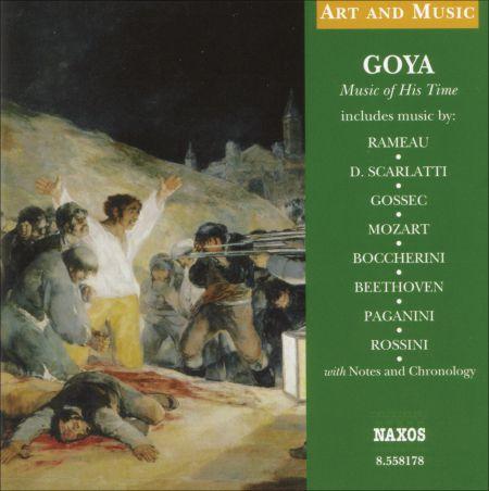 Çeşitli Sanatçılar: Art & Music: Goya - Music of His Time - CD