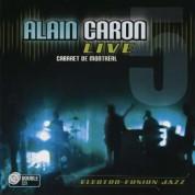 Alain Caron: Live 2008 - CD