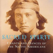 Sacred Spirit: Chants And Dances Of The Native Americans - CD