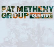 Pat Metheny Group: Quartet - CD
