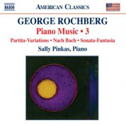 Sally Pinkas: Rochberg: Piano Music, Vol. 3 - CD