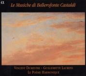 Vincent Dumestre, Le Poéme Harmonique: Le Musiche di Bellerofonte Castaldi - CD