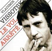 Vladimir Vissotski: Le Vol Arrete - CD
