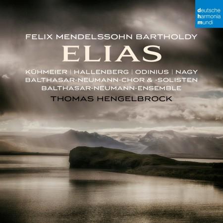 Genia Kuhmeier, Ann Hallenberg, Lothar Odinius, Michael Nagy: Mendelssohn: Elias Op. 70 - CD