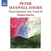 Maggini Quartet: Maxwell Davies, P.: Naxos Quartets Nos. 9 and 10 - CD
