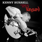 Kenny Burrell: A Night At The Vanguard (Images By Iconic Photographer Francis Wolff) - Plak