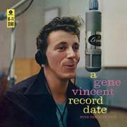 Gene Vincent: A Gene Vincent Record Date - Plak