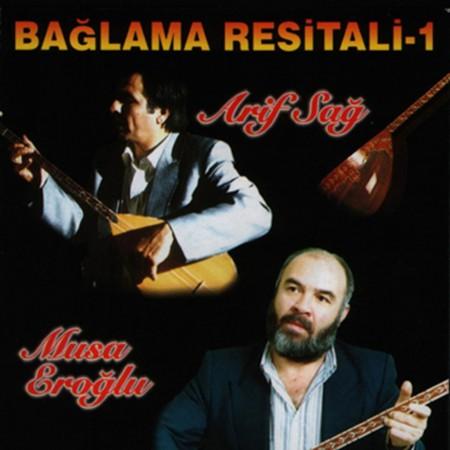 Arif Sağ, Musa Eroğlu: Bağlama Resitali 1 - CD