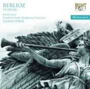 Keith Lewis, Frankfurt Radio Symphony Orchestra and Choirs, Eliahu Inbal: Berlioz: Te Deum (EUR) - CD