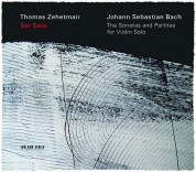Thomas Zehetmair: Bach: The Sonatas And Partitas For Solo Violin - CD