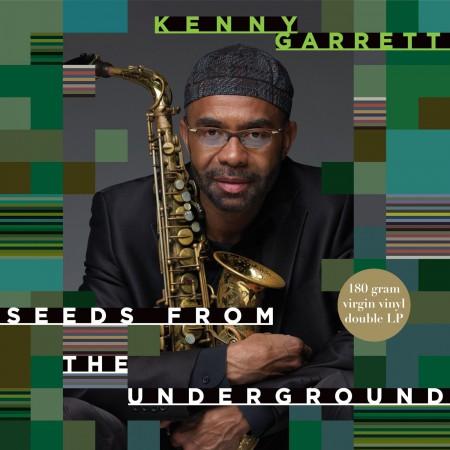 Kenny Garrett: Seeds From The Underground - Plak
