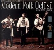 Modern Folk Üçlüsü: Bizim Tepe Konseri - CD