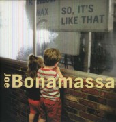 Joe Bonamassa: So, It's Like That - Plak