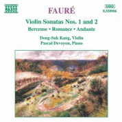 Dong-Suk Kang: Faure: Violin Sonatas Nos. 1 and 2 - CD