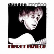Fikret Kizilok: Dünden Bugüne - CD