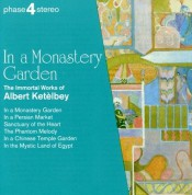 Royal Philharmonic Chorus, Eric Rogers, Royal Philharmonic Orchestra: Ketèlbey: In A Monastery Garden - CD