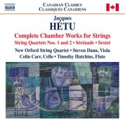 Colin Carr, Steven Dann, Timothy Hutchins, New Orford String Quartet: Hétu: Complete Chamber Works for Strings - CD