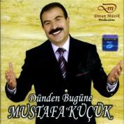 Mustafa Küçük: Dünden Bugüne - CD