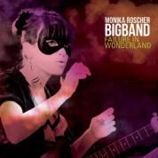 Monika Roscher, Monika Roscher Big Band: Failure In Wonderland - CD