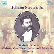 Strauss II: 100 Most Famous Works, Vol.  1 - CD