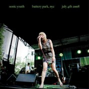 Sonic Youth: Battery Park, NYC: July 4th 2008 - Plak