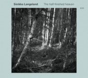 Sinikka Langeland: The Half-Finished Heaven - CD