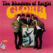 Shadows Of Knight: Gloria - Plak
