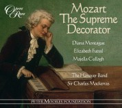 Diana Montague, Elizabeth Futral, Majella Cullagh, The Hanover Band, Charles Mackerras: Mozart: The Supreme Decorator - CD
