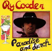 Ry Cooder: Paradise and Lunch - Plak