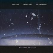 Harry Pepl, Herbert Joos, Jon Christensen: Cracked Mirrors - CD
