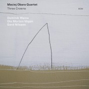 Maciej Obara: Three Crowns - CD
