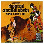 Cannonball Adderley: Nippon Soul - CD
