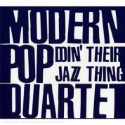 Modern Pop Quartet: Doin' Their Jazz Thing - CD