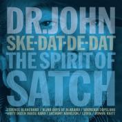 Dr. John: Ske-Dat-De-Dat: The Spirit Of Satch - Plak