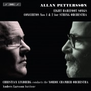 Nordic Chamber Orchestra, Christian Lindberg: Allan Pettersson: Eight Barefoot Songs, etc. - CD