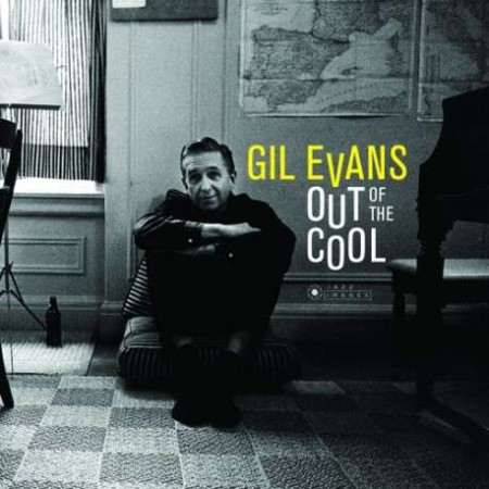 Gil Evans: Out Of The Cool - Plak