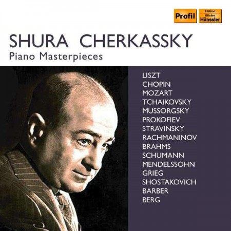 Shura Cherkassky - Piano Masterpieces - CD