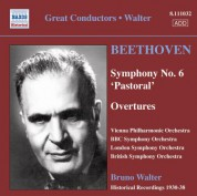 Beethoven: Symphony No. 6 / Overtures (Vpo, Bbc So, Lso, Walter) (1930-1938) - CD