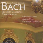 Collegium Pro Musica, Stefano Bagliano: C.P.E. Bach: Recorder Concertos - Chamber Music - CD