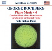 Sally Pinkas: Rochberg: Piano Music, Vol. 4 - CD