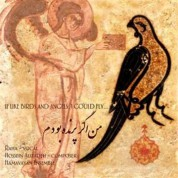 Hossein Alizadeh, Hamavayan Ensemble, Raha: If, Like Birds And Angels, I Could Fly... - CD